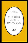 Bô Yin Râ: The Book on the Living God